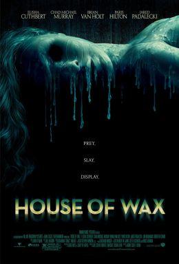 """Постер к фильму """"Дом восковых фигур"""" /House of Wax/ (2005)"""