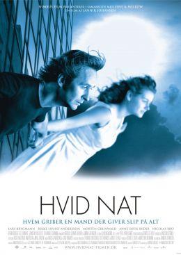 """Постер к фильму """"Белая ночь"""" /Hvid nat/ (2007)"""
