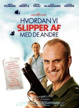 """Постер к фильму """"Как избавиться от остальных"""" /Hvordan vi slipper af med de andre/ (2007)"""