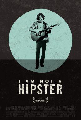 """Постер к фильму """"Я не хипстер"""" /I Am Not a Hipster/ (2012)"""