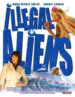 """Постер к фильму """"Инопланетянки-нелегалы"""" /Illegal Aliens/ (2007)"""