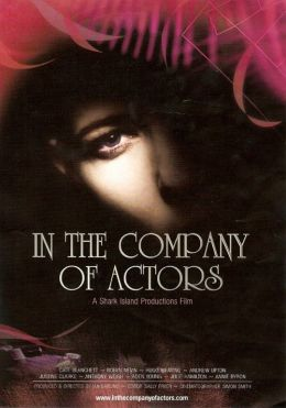"""Постер к фильму """"В компании актеров"""" /In the Company of Actors/ (2007)"""