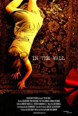 """Постер к фильму """"В стене"""" /In the Wall/ (2007)"""