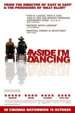 """Постер к фильму """"…А в душе я танцую"""" /Inside I'm Dancing/ (2004)"""
