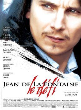 """Постер к фильму """"Жан де Лафонтен – вызов судьбе"""" /Jean de La Fontaine - Le defi/ (2007)"""