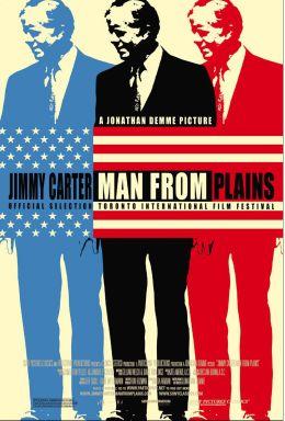 """Постер к фильму """"Джимми Картер: Человек с Великих Равнин"""" /Jimmy Carter Man from Plains/ (2007)"""