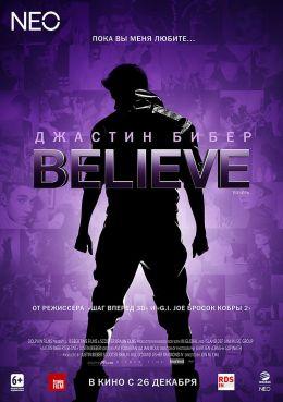 "Постер к фильму ""Джастин Бибер: Believe"" /Justin Bieber's Believe/ (2013)"