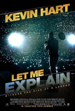 """Постер к фильму """"Кевин Харт: Дайте объяснить"""" /Kevin Hart: Let Me Explain/ (2013)"""