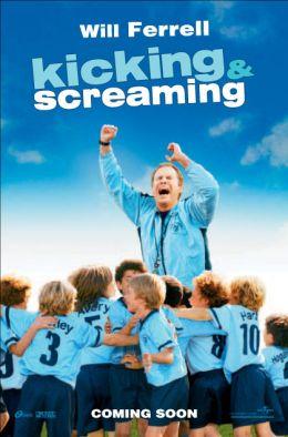"""Постер к фильму """"Бей и кричи"""" /Kicking & Screaming/ (2005)"""