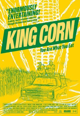 "Постер к фильму ""Царица полей"" /King Corn/ (2007)"