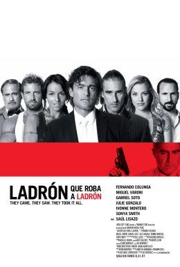 """Постер к фильму """"Как вор у вора дубинку украл"""" /Ladron que roba a ladron/ (2007)"""