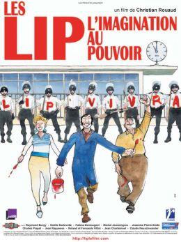"""Постер к фильму """"Безумные мудрецы и разумные сумасшедшие"""" /Les Lip - L'imagination au pouvoir/ (2007)"""