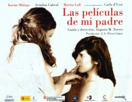"Постер к фильму ""Фильмы моего отца"" /Les pel*licules del meu pare/ (2007)"