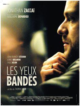 """Постер к фильму """"С завязанными глазами"""" /Les yeux bandes/ (2007)"""