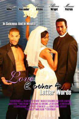 """Постер к фильму """"Любовь...& другие слова в 4 буквы"""" /Love... & Other 4 Letter Words/ (2007)"""