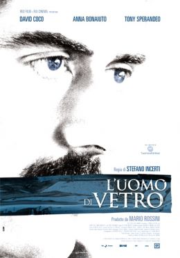 """Постер к фильму """"Человек из стекла"""" /L'uomo di vetro/ (2007)"""