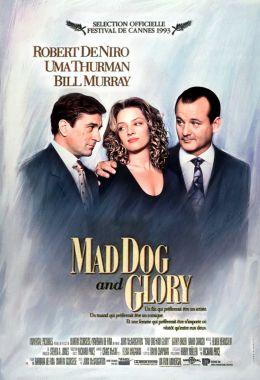 "Постер к фильму ""Бешеный пес и Глори"" /Mad Dog And Glory/ (1993)"