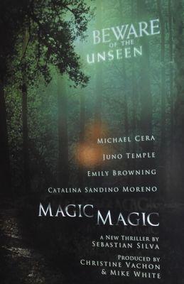 """Постер к фильму """"Магия, магия"""" /Magic Magic/ (2013)"""