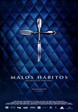 """Постер к фильму """"Дурные привычки"""" /Malos habitos/ (2007)"""