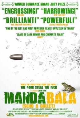 """Постер к фильму """"Выстрел"""" /Manda Bala (Send a Bullet)/ (2007)"""