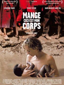 """Постер к фильму """"Ешь мою плоть"""" /Mange, ceci est mon corps/ (2007)"""