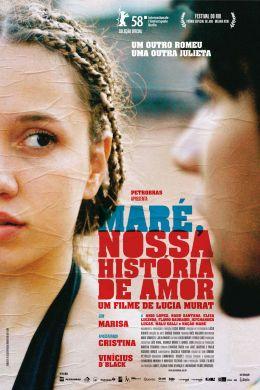 """Постер к фильму """"Маре, наша история любви"""" /Mare, Nossa Historia de Amor/ (2007)"""