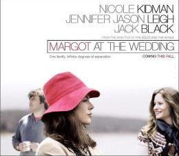 """Постер к фильму """"Марго на свадьбе"""" /Margot at the Wedding/ (2007)"""