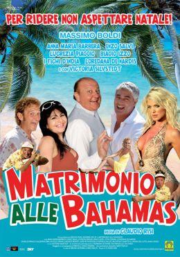 """Постер к фильму """"Свадьба на Багамах"""" /Matrimonio alle Bahamas/ (2007)"""