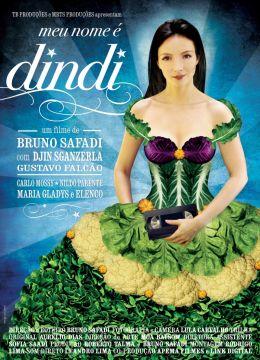 """Постер к фильму """"Меня зовут Динди"""" /Meu Nome e Dindi/ (2007)"""
