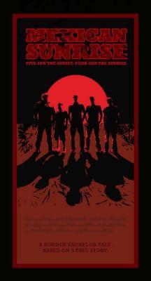 """Постер к фильму """"Мексиканский восход"""" /Mexican Sunrise/ (2007)"""