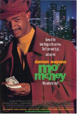 """Постер к фильму """"Деньги, деньги, еще деньги"""" /Mo' Money/ (1992)"""