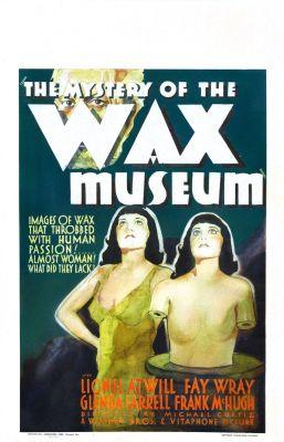 """Постер к фильму """"Тайна музея восковых фигур"""" /Mystery of the Wax Museum/ (1933)"""