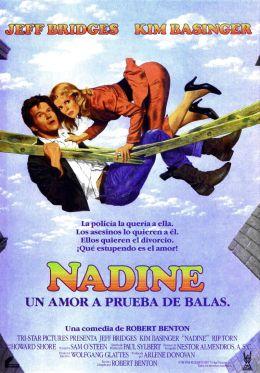 """Постер к фильму """"Надин"""" /Nadine/ (1987)"""