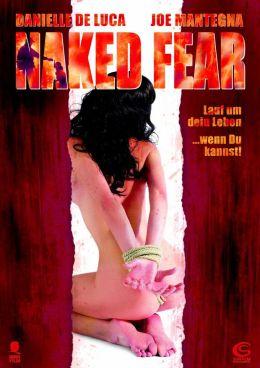 """Постер к фильму """"Обнаженный страх"""" /Naked Fear/ (2007)"""