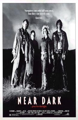 """Постер к фильму """"Почти стемнело"""" /Near Dark/ (1987)"""