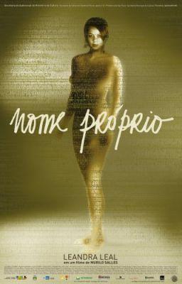"""Постер к фильму """"Имя собственное"""" /Nome Proprio/ (2007)"""