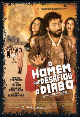 """Постер к фильму """"Человек, который бросил вызов Дьяволу"""" /O Homem Que Desafiou o Diabo/ (2007)"""