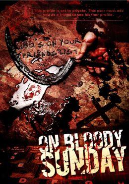 """Постер к фильму """"В кровавое воскресенье"""" /On Bloody Sunday/ (2007)"""