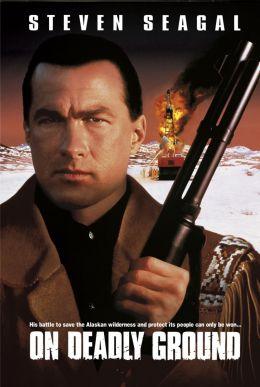 """Постер к фильму """"Зона смертельной опасности"""" /On Deadly Ground/ (1994)"""