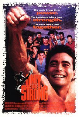 """Постер к фильму """"Только сильнейшие"""" /Only the Strong/ (1993)"""