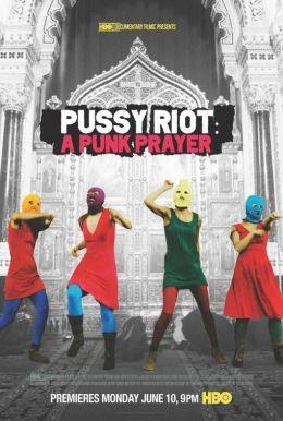 """Постер к фильму """"Показательный процесс: история Pussy Riot """" /Pokazatelnyy protsess: Istoriya Pussy Riot/ (2013)"""