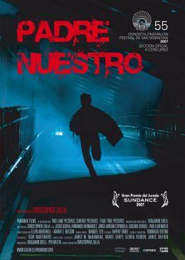 """Постер к фильму """"Отец родной"""" /Padre Nuestro/ (2007)"""