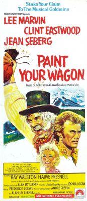 """Постер к фильму """"Золото Калифорнии"""" /Paint Your Wagon/ (1969)"""
