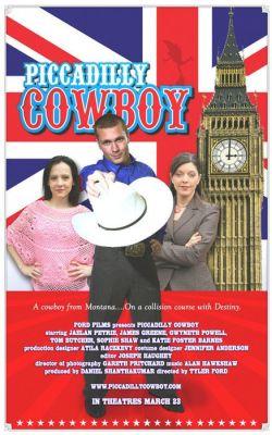 """Постер к фильму """"Ковбой с Пикадилли"""" /Piccadilly Cowboy/ (2007)"""