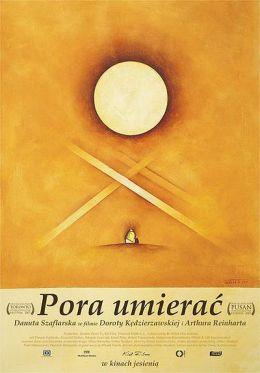 """Постер к фильму """"Время умирать"""" /Pora umierac/ (2007)"""