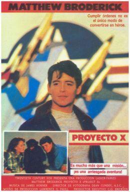 """Постер к фильму """"Проект Икс"""" /Project X/ (1987)"""