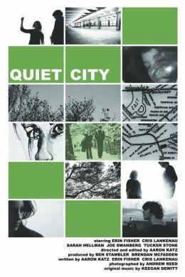 """Постер к фильму """"Тихий город"""" /Quiet City/ (2007)"""