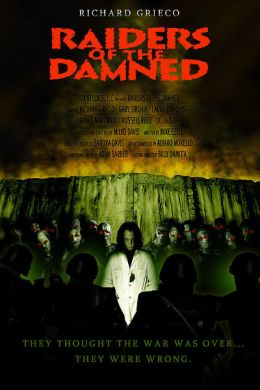"Постер к фильму ""Территория зомби"" /Raiders of the Damned/ (2007)"