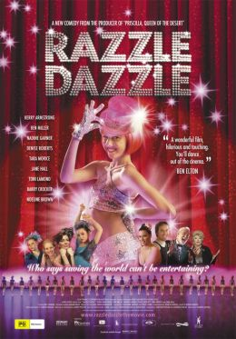 """Постер к фильму """"Шик, блеск, красота"""" /Razzle Dazzle: A Journey Into Dance/ (2007)"""