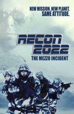 """Постер к фильму """"Разведка 2022: Инцидент меццо"""" /Recon 2022: The Mezzo Incident/ (2007)"""